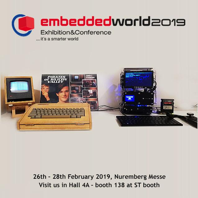 Embedded World 2019, STM32 Apple-1 Replica